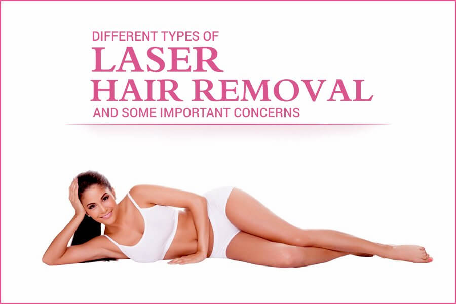 Different Types of Laser Hair Removal