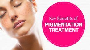 Key Benefits of Pigmentation Treatment