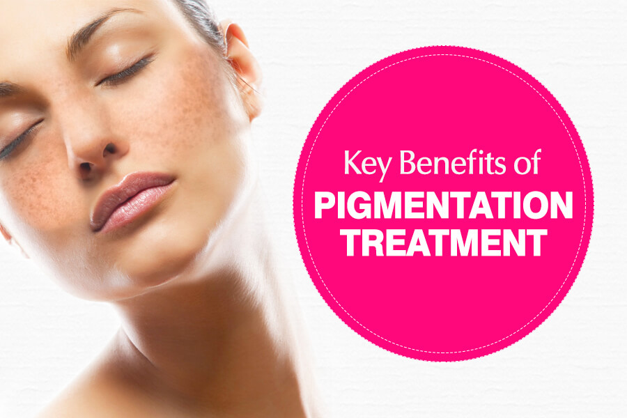 Key Benefits of Pigmentation Treatment