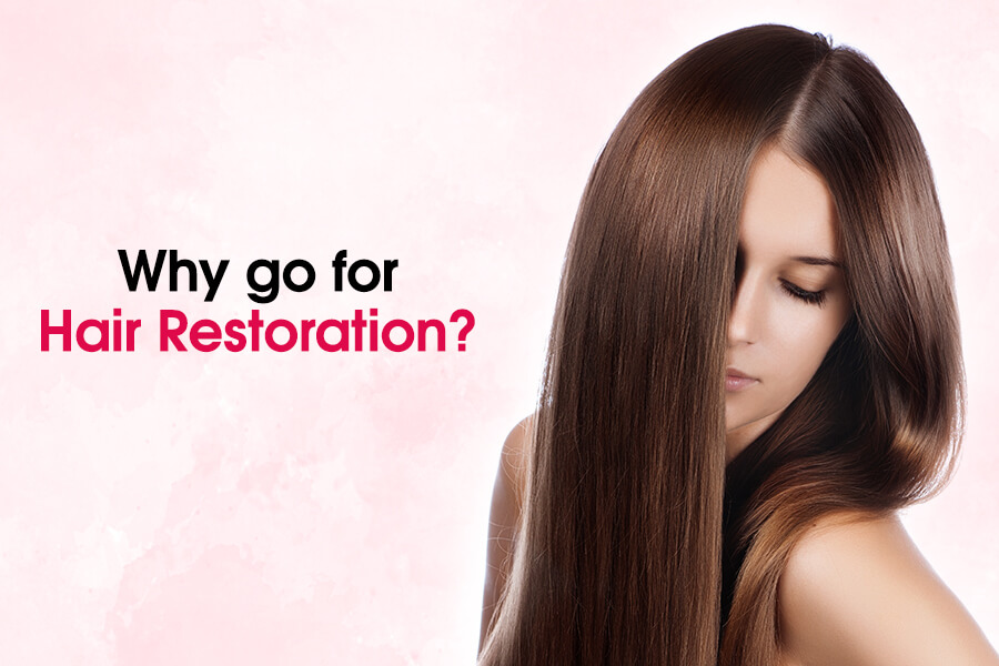 Why go for Hair Restoration