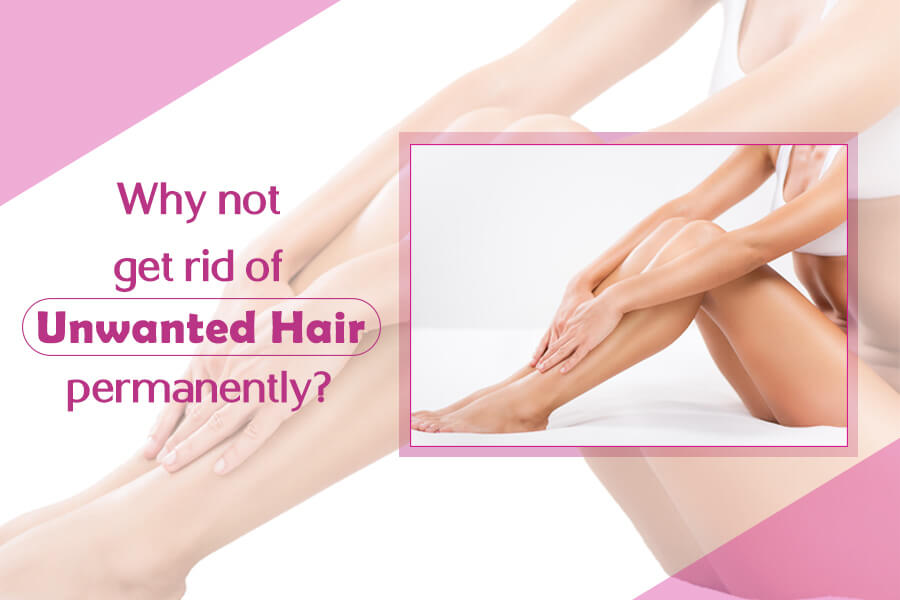 unwanted hair permanently